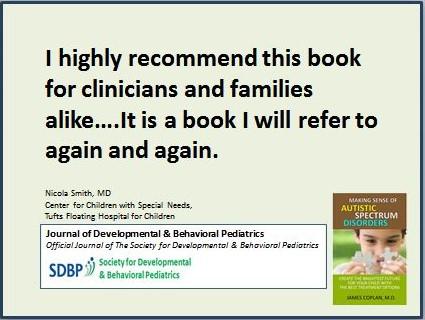 James Coplan, M D , Neurodevelopmental Pediatrician, Author and Speaker